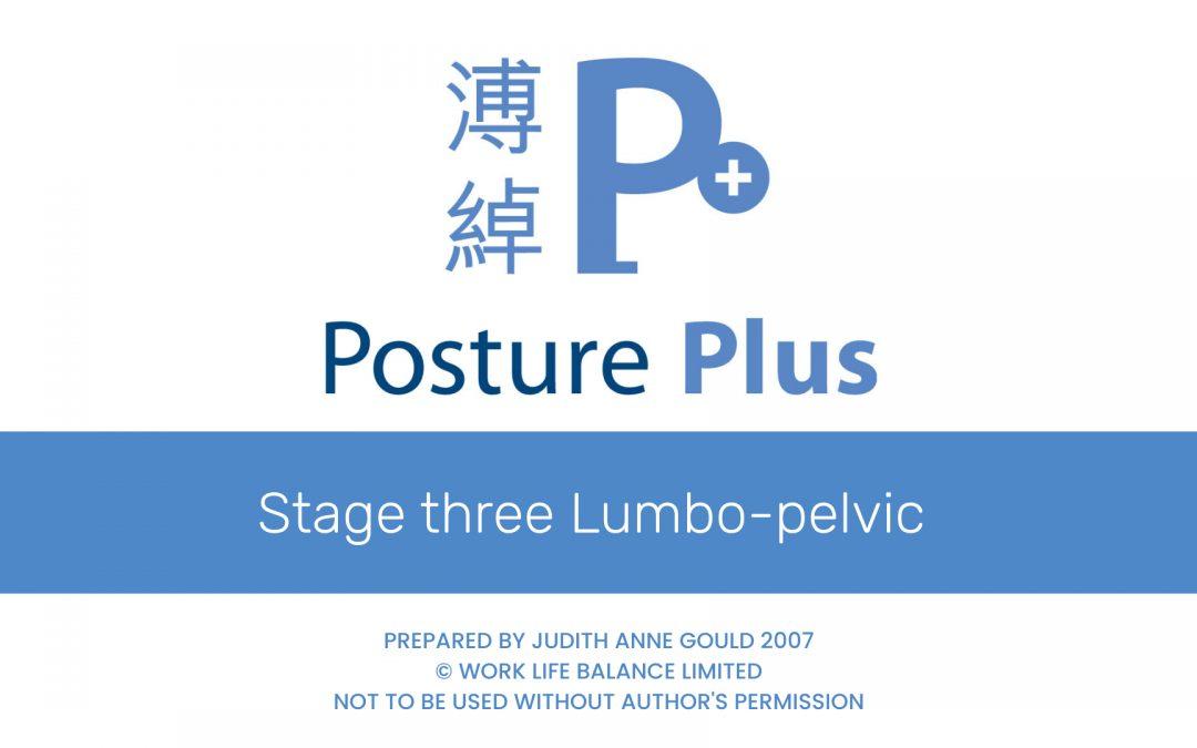 Stage three Lumbo-pelvic
